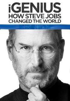 iGenius_How_Steve_Jobs_Changed_the_World_TV-114729730-large